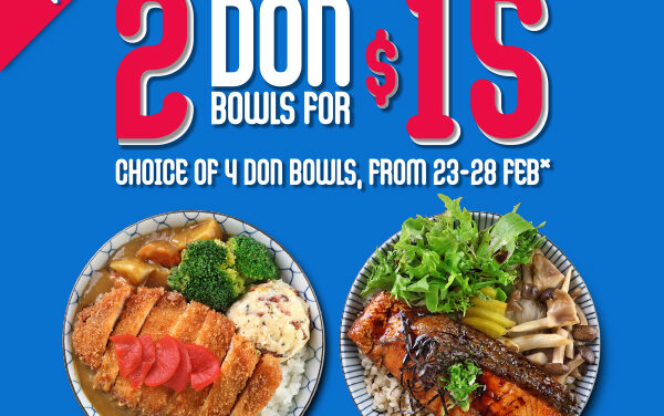 Niigata Bento new outlet opening Promotion @Our Tampines Hub, 2 Don Bowls for $15